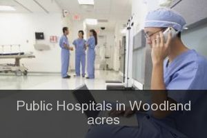 Public Hospitals in Woodland acres